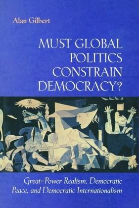 Must Global Politics Constrain Democracy?