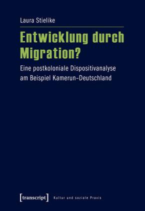 Entwicklung durch Migration?