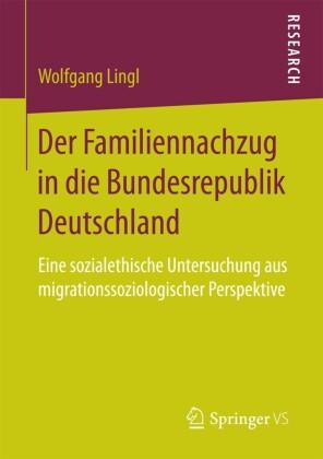 Der Familiennachzug in die Bundesrepublik Deutschland
