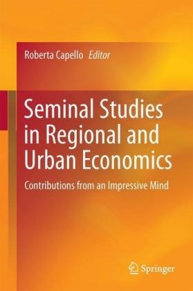 Seminal Studies in Regional and Urban Economics