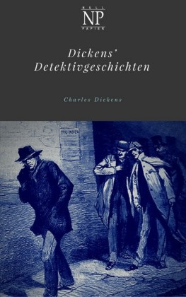 Dickens' Detektivgeschichten
