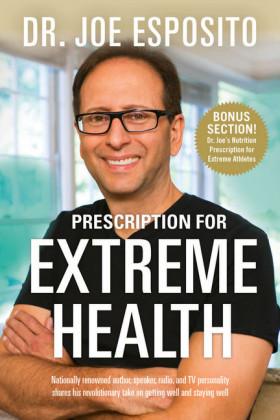 Prescription for Extreme Health