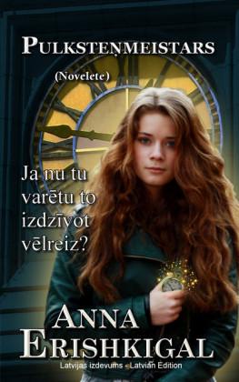 Pulkste meistars: Novelete (Latvijas izdevums)