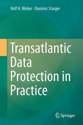 Transatlantic Data Protection in Practice