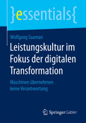 Leistungskultur im Fokus der digitalen Transformation