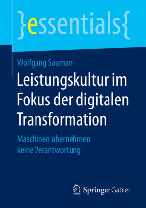 Leistungskultur im Fokus der digitalen Transformation