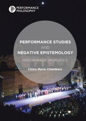 Performance Studies and Negative Epistemology