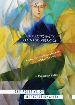 Intersectionality, Class and Migration