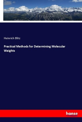 Practical Methods for Determining Molecular Weights