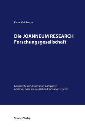 Die JOANNEUM RESEARCH Forschungsgesellschaft