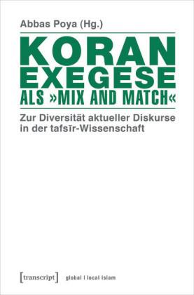"Koranexegese als ""Mix and Match"""