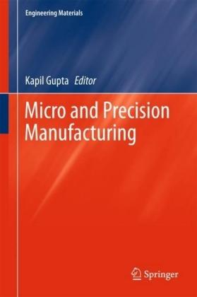 Micro and Precision Manufacturing