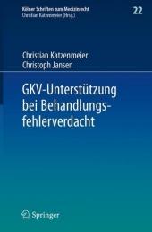 GKV-Unterstützung bei Behandlungsfehlerverdacht