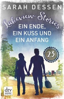Lakeview Stories 23 - Ein Ende, ein Kuss und ein Anfang