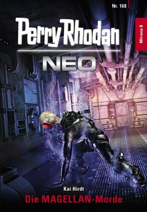 Perry Rhodan Neo 168: Die MAGELLAN-Morde