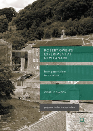Robert Owen's Experiment at New Lanark