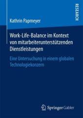 Work-Life-Balance im Kontext von mitarbeiterunterstützenden Dienstleistungen