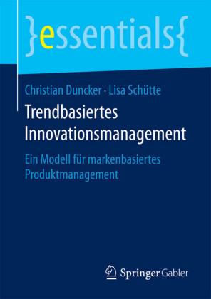 Trendbasiertes Innovationsmanagement
