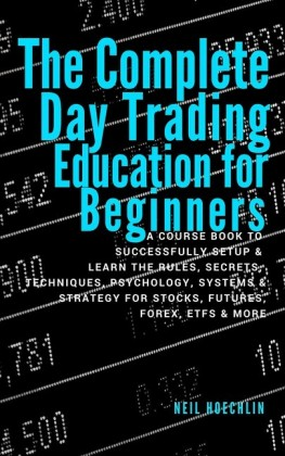 The Complete Day Trading Education for Beginners