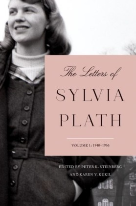 Letters of Sylvia Plath Volume 1