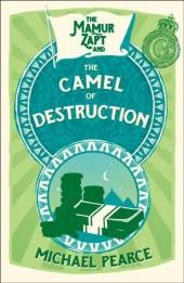 Mamur Zapt and the Camel of Destruction