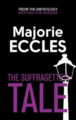 Suffragette's Tale