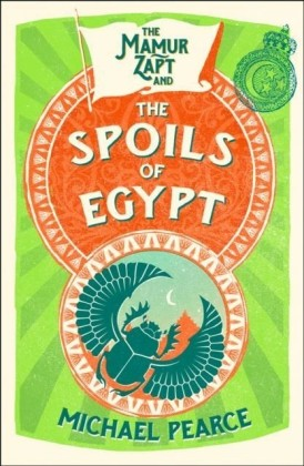 Mamur Zapt and the Spoils of Egypt
