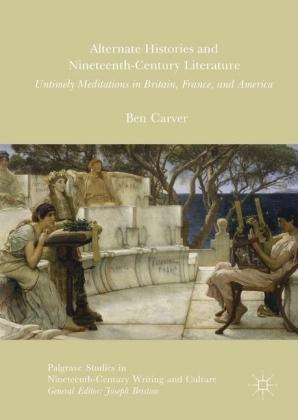Alternate Histories and Nineteenth-Century Literature
