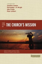 Four Views on the Church's Mission