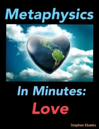 Metaphysics In Minutes: Love