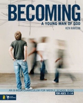 Becoming a Young Man of God
