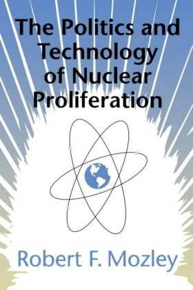 Politics and Technology of Nuclear Proliferation
