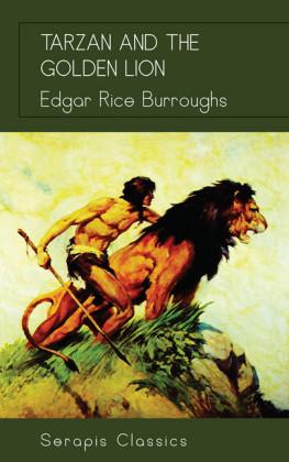 Tarzan and the Golden Lion (Serapis Classics)