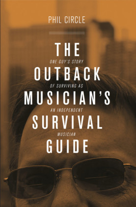 The Outback Musician's Survival Guide