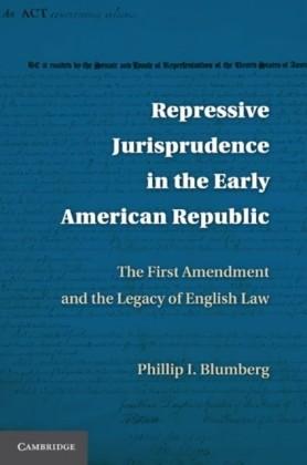 Repressive Jurisprudence in the Early American Republic