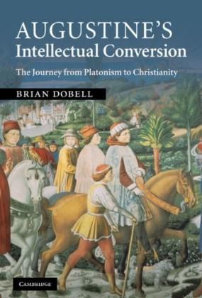 Augustine's Intellectual Conversion