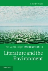 Cambridge Introduction to Literature and the Environment