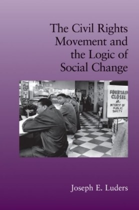Civil Rights Movement and the Logic of Social Change