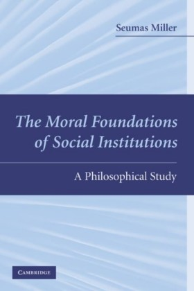 Moral Foundations of Social Institutions