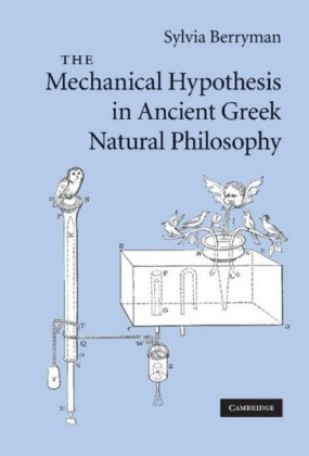 Mechanical Hypothesis in Ancient Greek Natural Philosophy