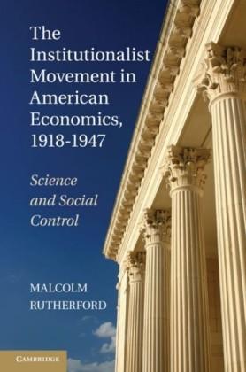 Institutionalist Movement in American Economics, 1918-1947