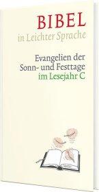 Bibel in Leichter Sprache - Lesejahr C