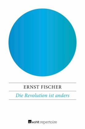 Die Revolution ist anders