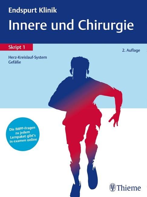 Endspurt Klinik Skript 1: Innere und Chirurgie - Herz-Kreislauf ...