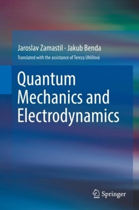 Quantum Mechanics and Electrodynamics