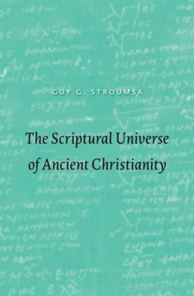 Scriptural Universe of Ancient Christianity