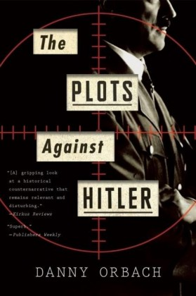 Plots Against Hitler