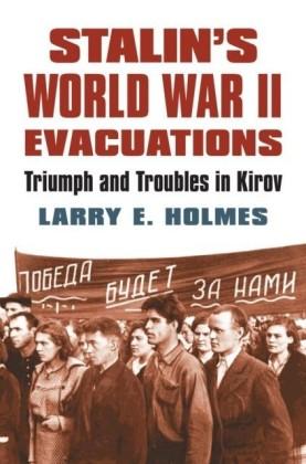 Stalin's World War II Evacuations