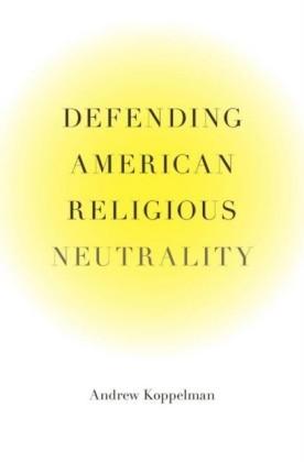 Defending American Religious Neutrality