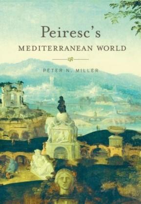 Peiresc's Mediterranean World